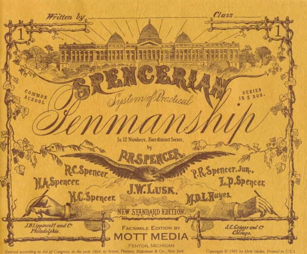 Among the collection of home schooling books that we have for our grandchildren is the Spencerian Penmanship book.